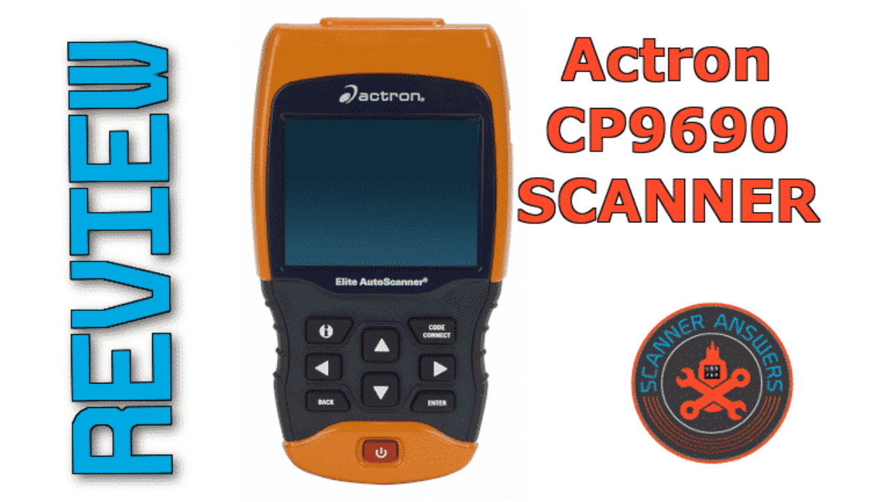 Actron CP9690 Elite Review 2019 - OBD1 and OBD2 scanner