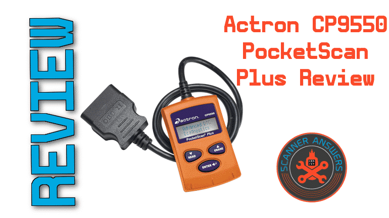 Actron CP9550 PocketScan Plus Review