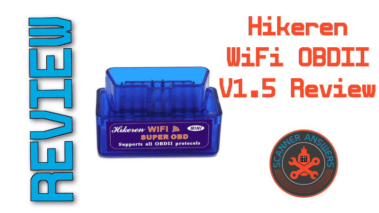Hikeren WiFi OBDII V1.5 Review