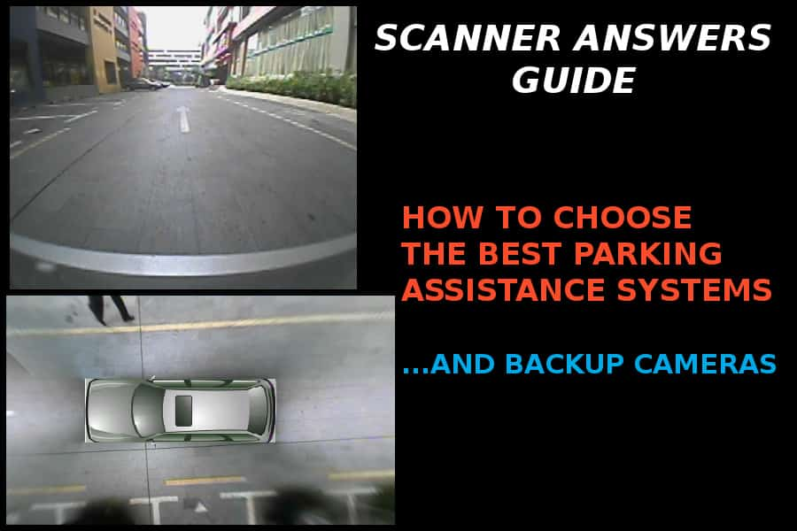 Best Parking Assistance Systems and Backup Cameras