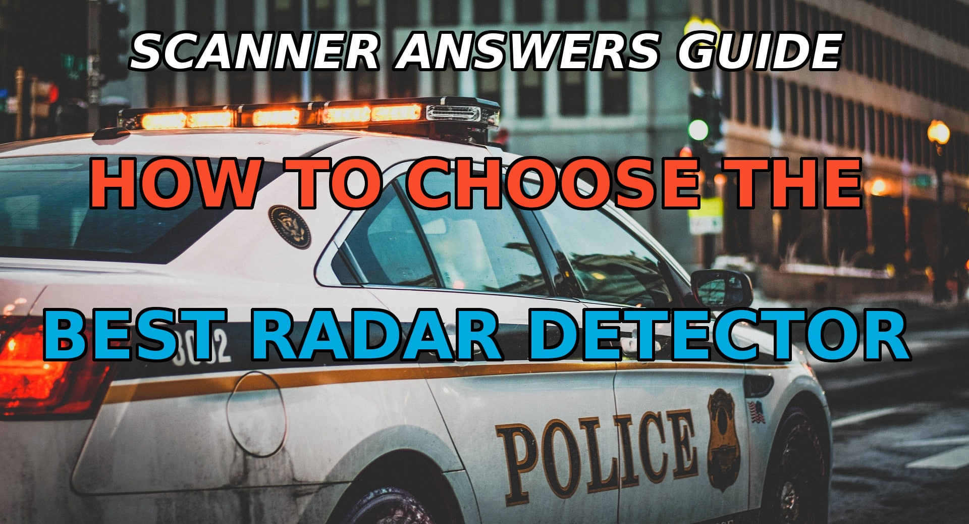 The Top Best Radar Detectors for the Money – 2019 Guide