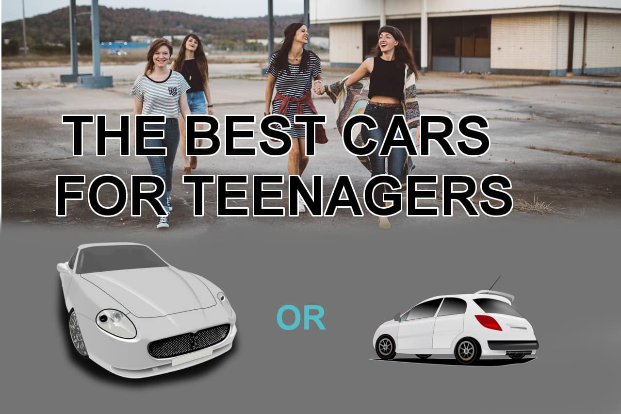 The best cars for teenagers