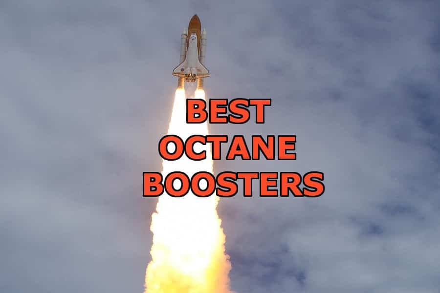 best octane boosters and fuel additives