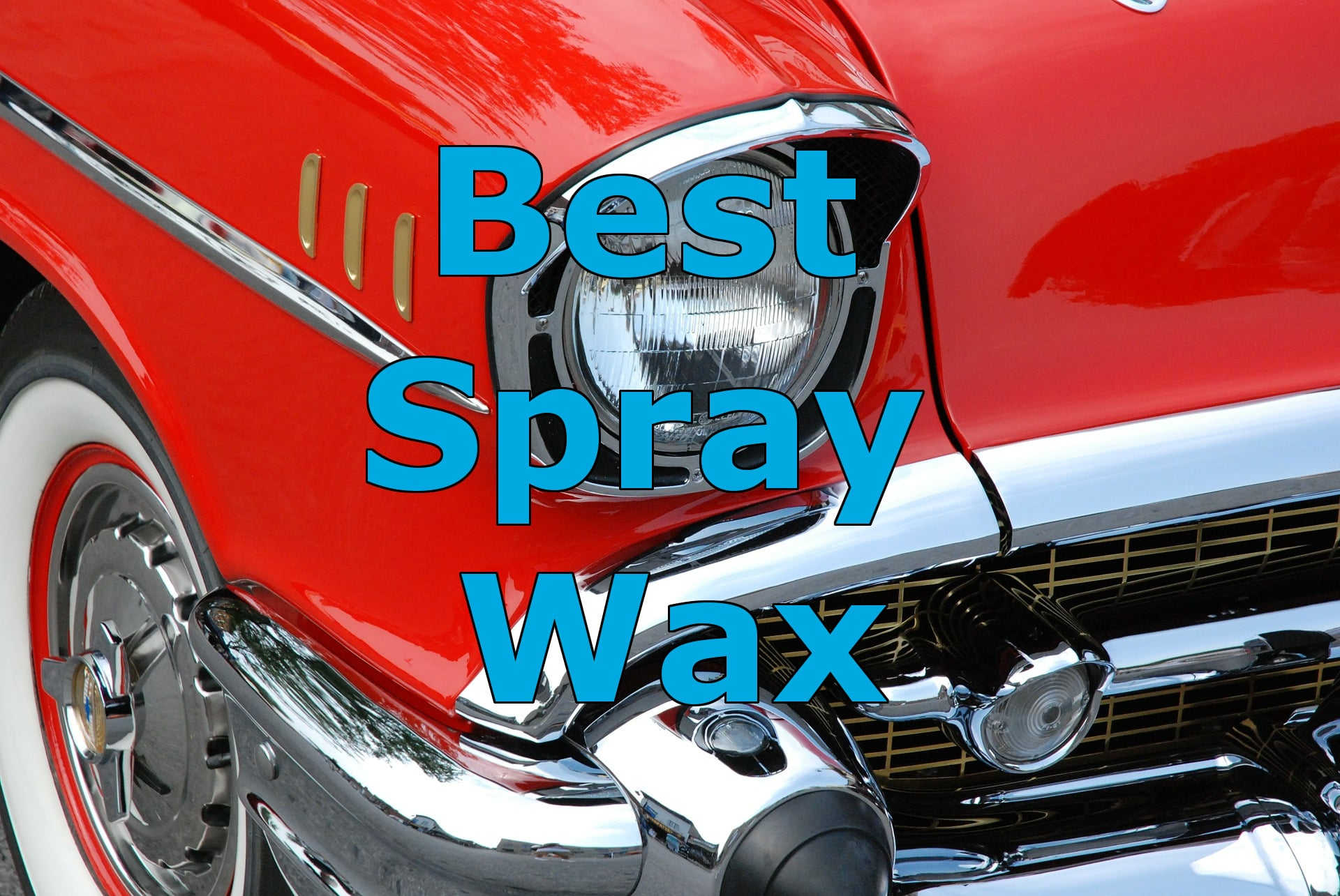 Best Spray Wax