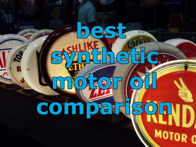 Best Synthetic Motor Oil Comparison Chart Of 2017