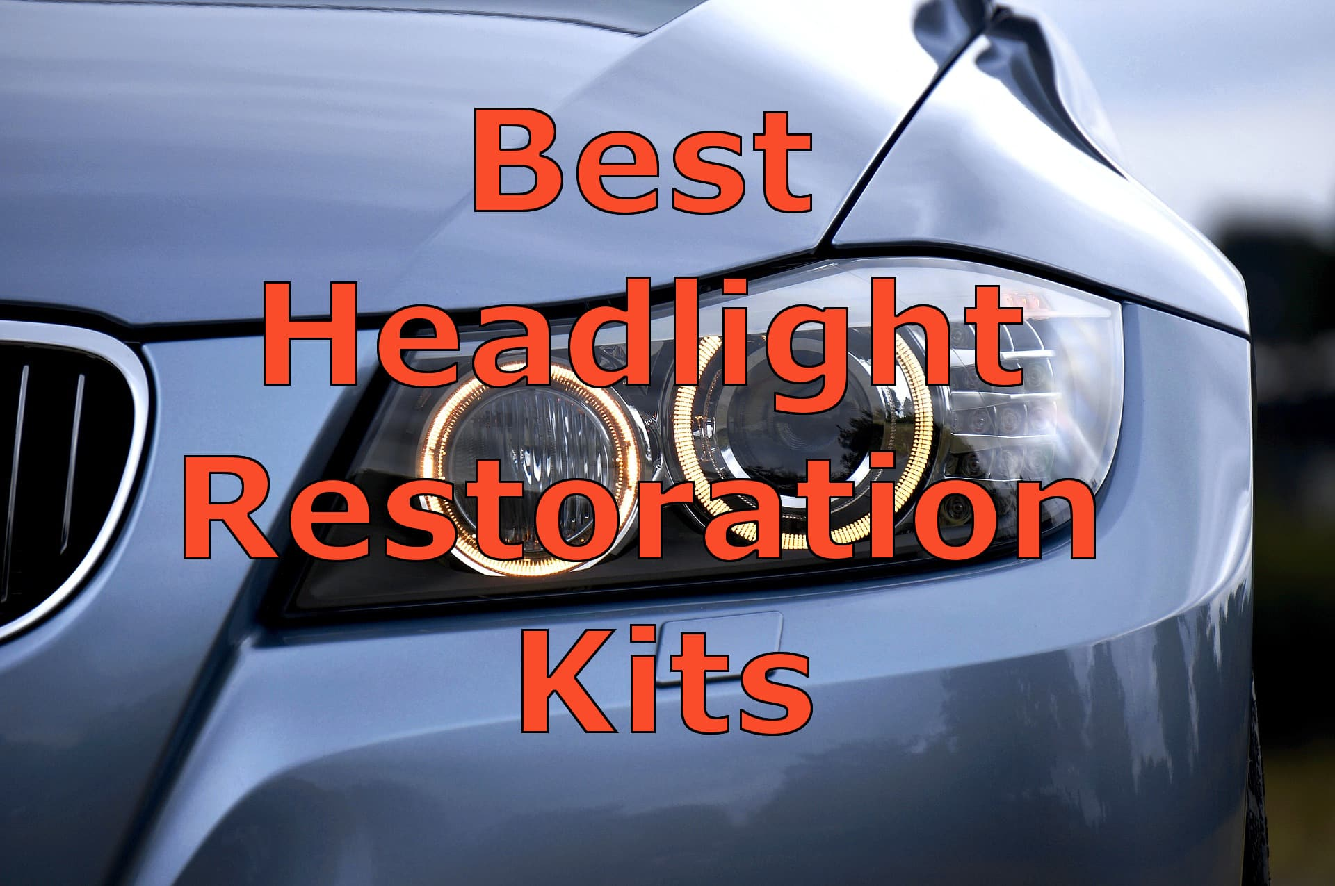 Best Headlight Restoration Kits