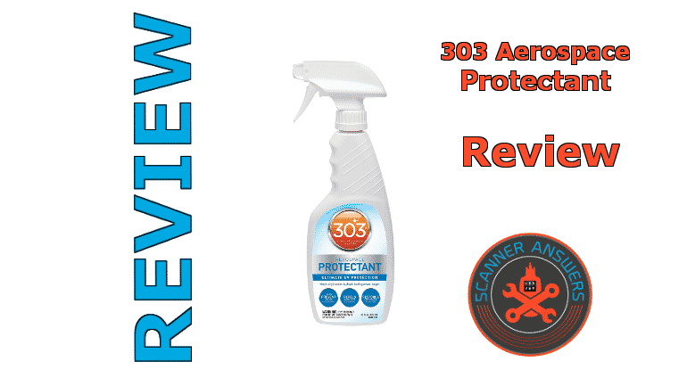 303 Aerospace UV Protectant Review