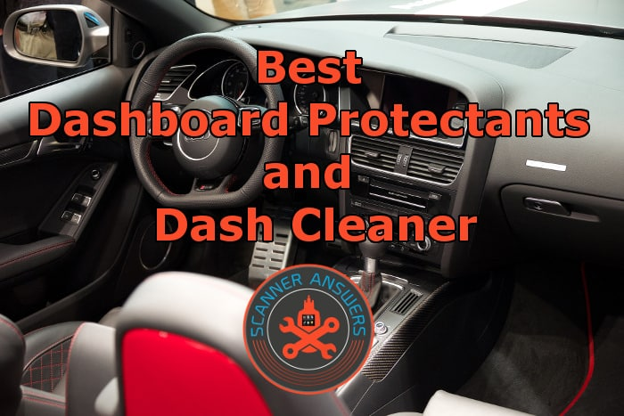 Best Dashboard Protectants And Dash Cleaner For Your Vehicle