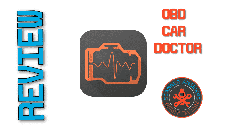 The 2019 OBD Car Doctor Review | ScannerAnswers