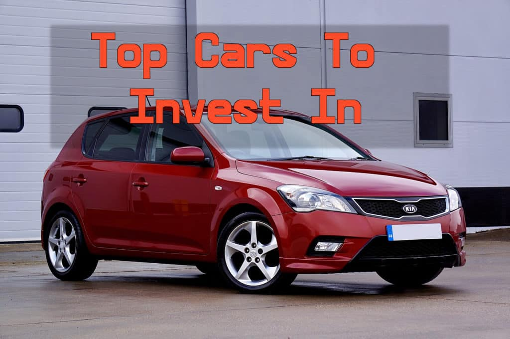 Top Cars Worth Investing