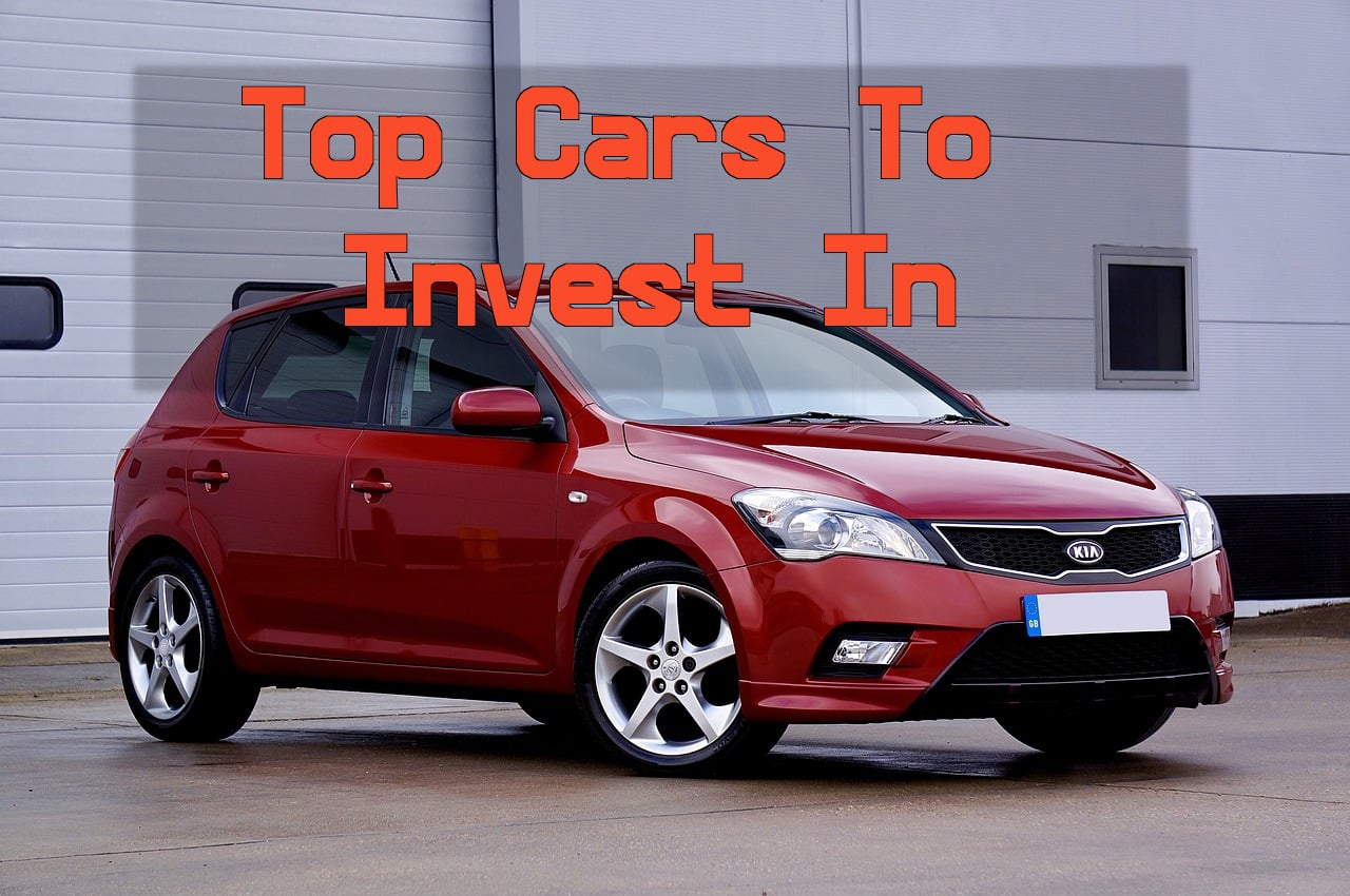 Top Cars Worth Investing 2019