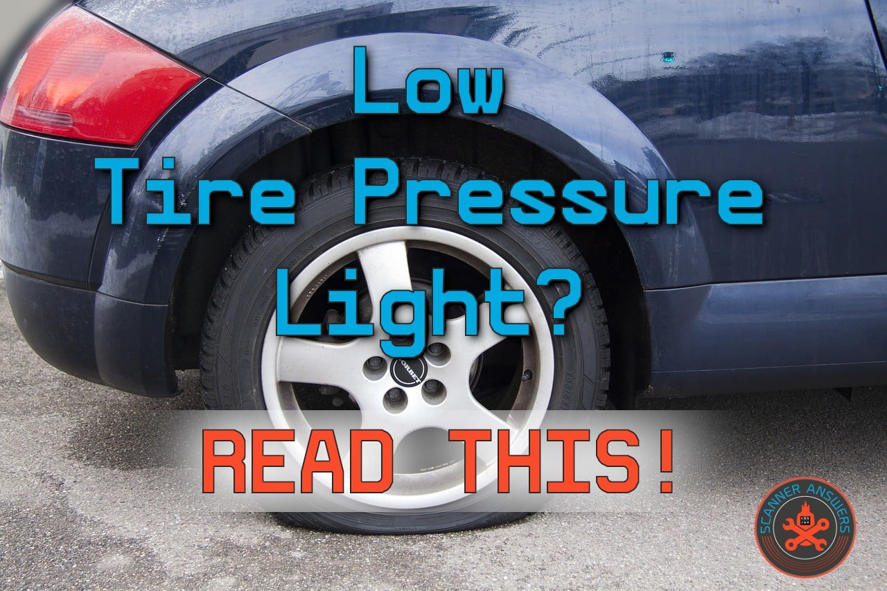 Low Tire Pressure Light But Tires Are Fine – What's