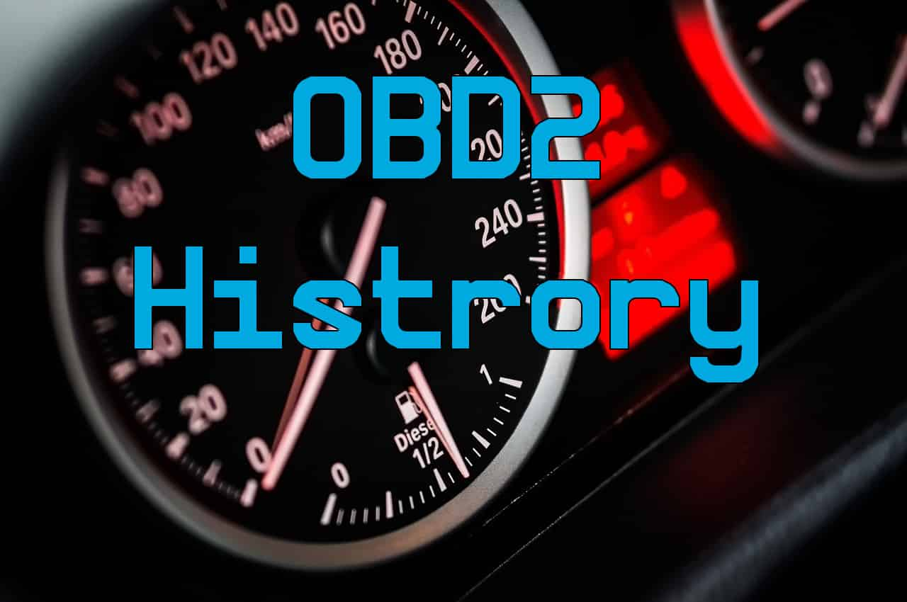 What Year did OBD2 Start? Here's a Brief History Lesson | ScannerAnswers