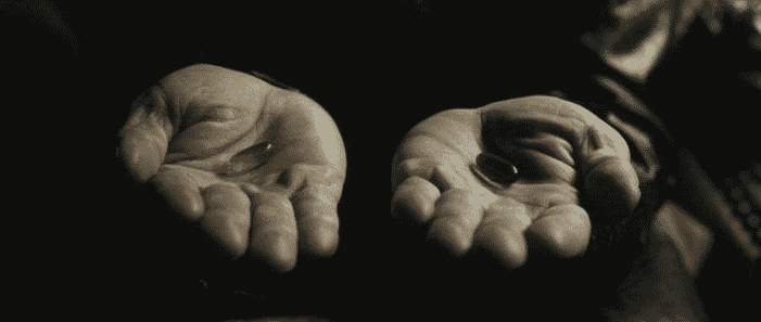 red pill or blue pilll choices