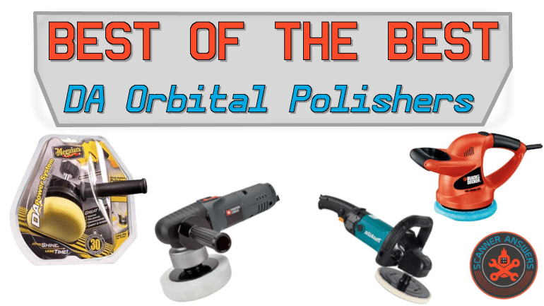 Best Dual Action Orbital Polishers