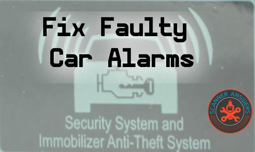 Car Alarm Keeps Going Off – How to Fix Faulty and False Car ... on