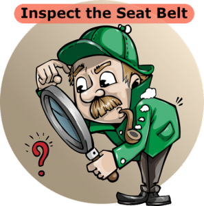 step 1 inspect the seat belt