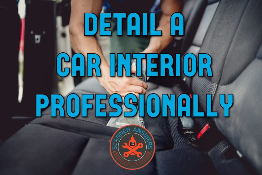 how to detail a car interior professionally