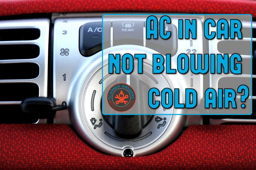 AC in my car not blowing cold air