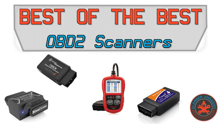 The Best Scan Tool for Home Mechanics - 2019 Edition | ScannerAnswers