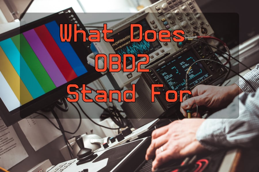 What Does OBD2 Stand For