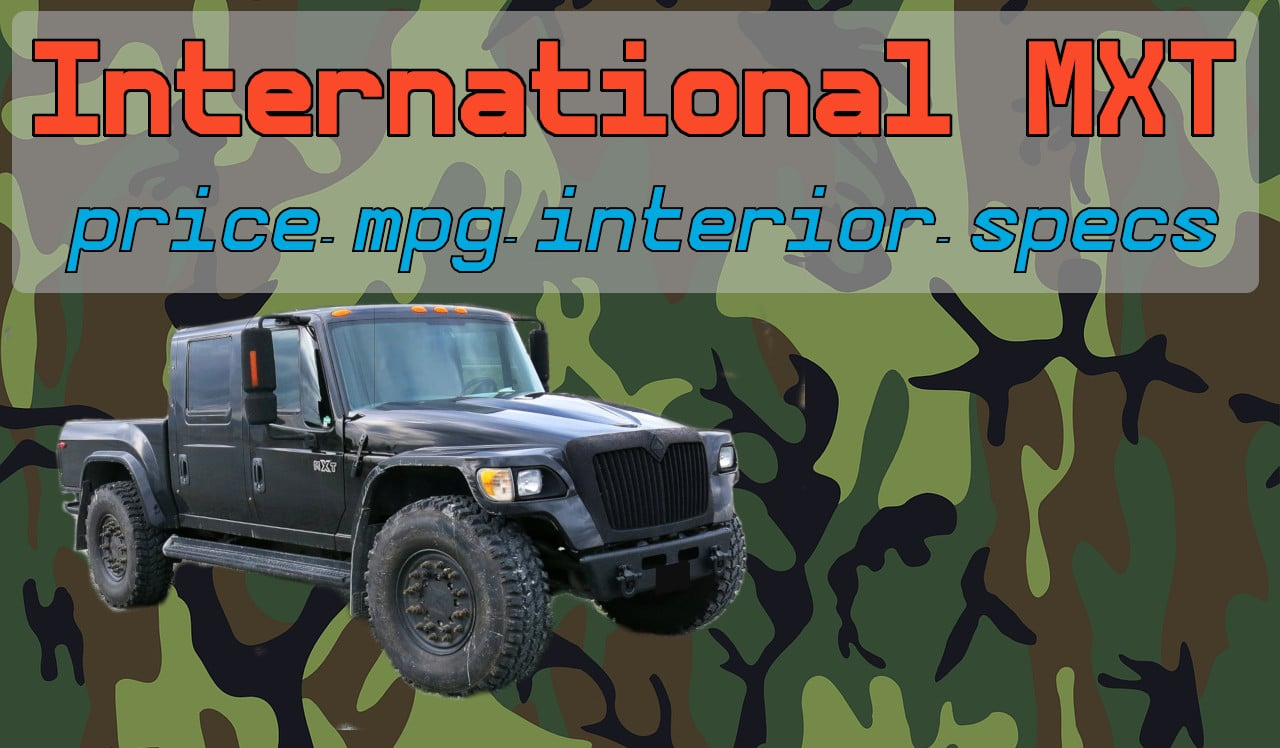 All about the International MXT - Price, MPG, and other Specs