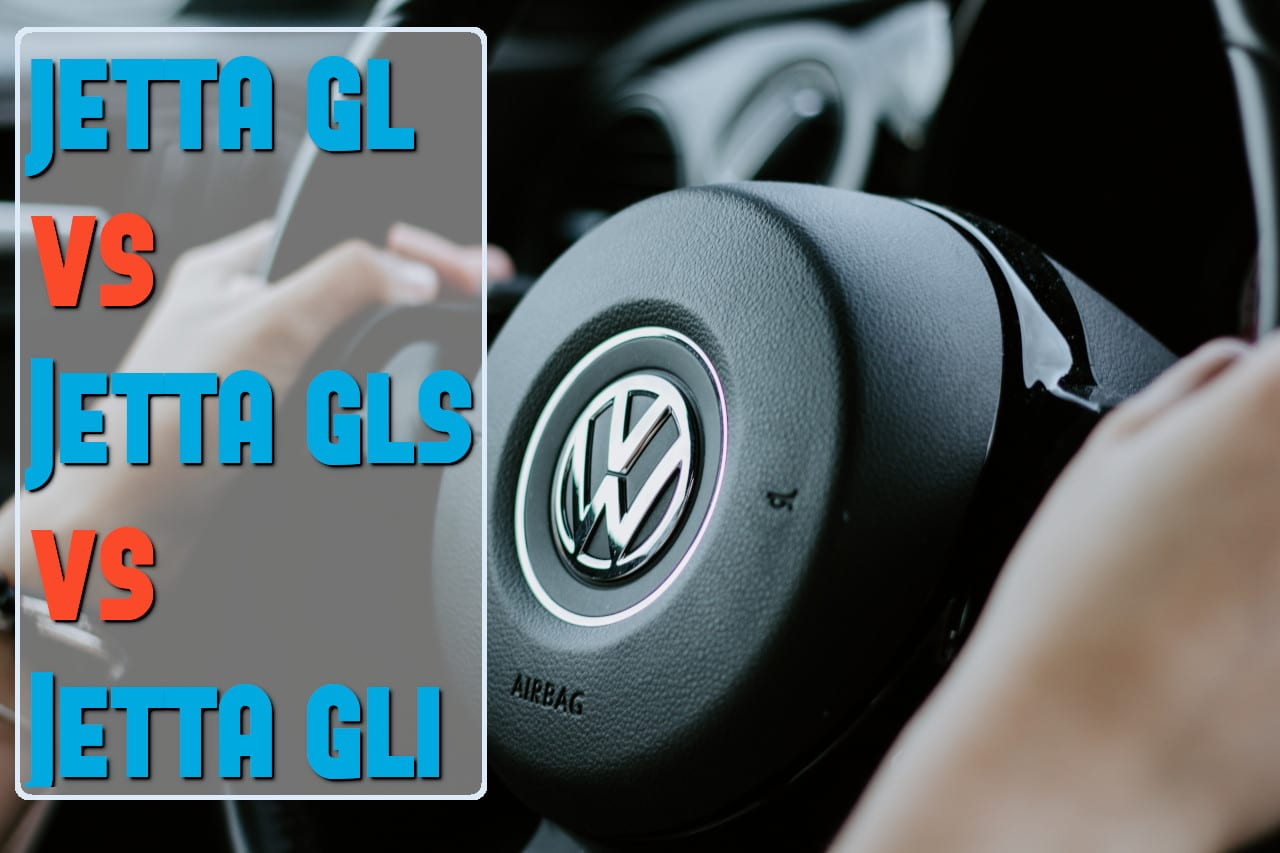 jetta gl vs gls and gli