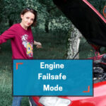 engine failsafe mode explained