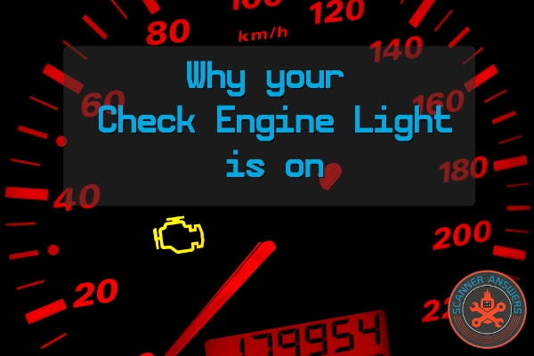 why your Check Engine Light is on