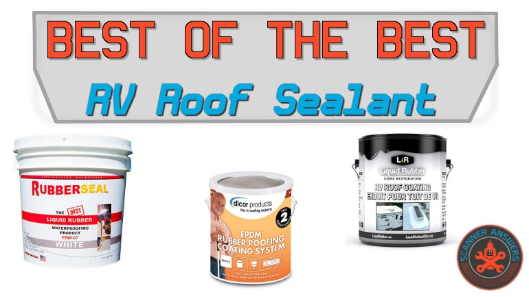 Best Sealant for RV Roof