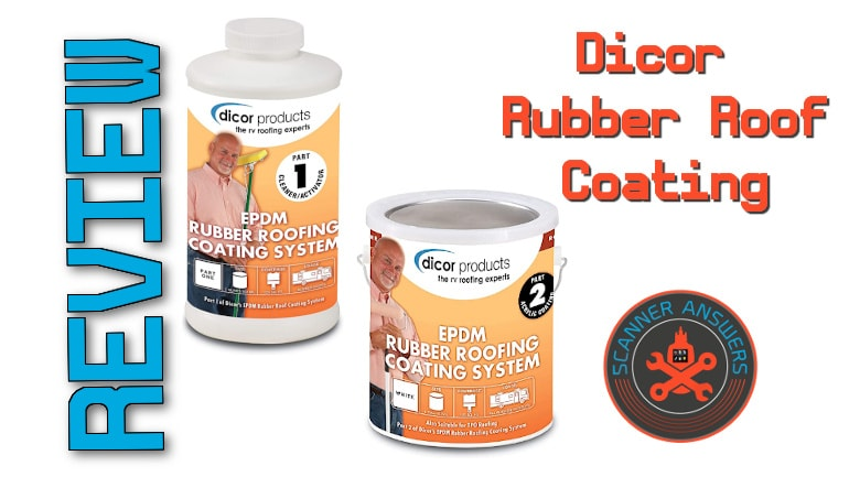 Dicor Rubber Roof Coating Review