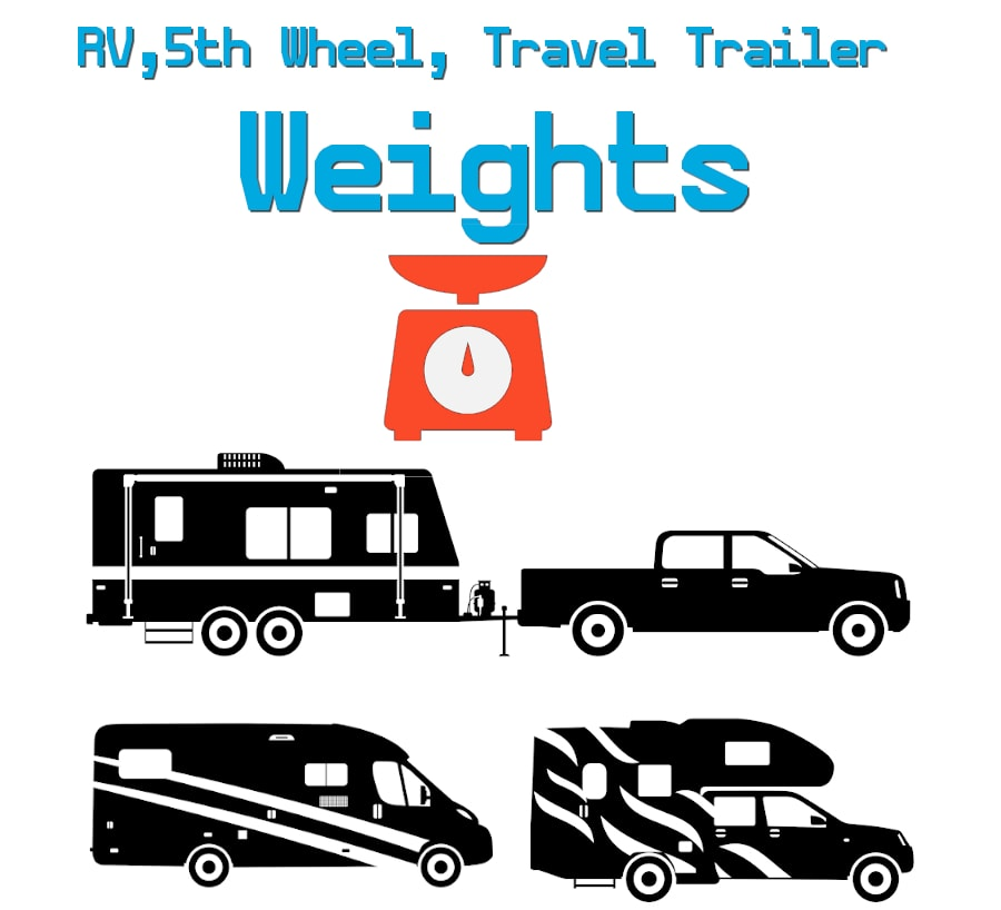 RV 5th Wheel and Travel Trailer Weight