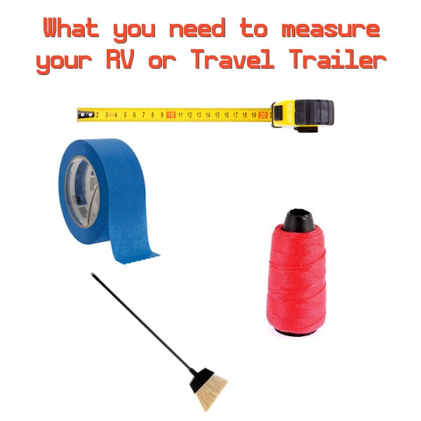 What you need to measure your RV or Travel Trailer