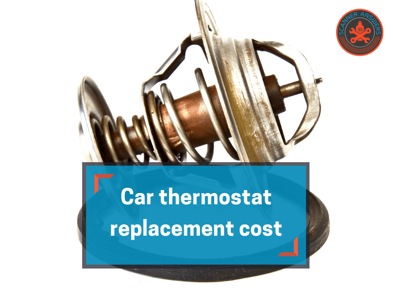 Car thermostat replacement cost