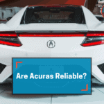 Are Acuras Reliable and Good Cars