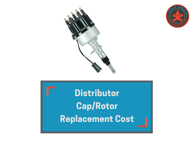 Distributor Cap Rotor Replacement Cost