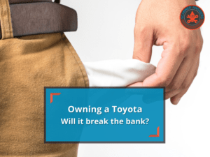 Are Toyotas Expensive to Maintain?