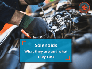Solenoid Costs and Why They Matter